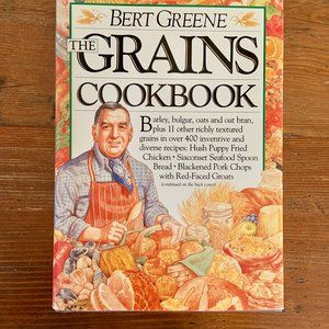 The Grains Cookbook Bert Greene 1988 * NWOT*